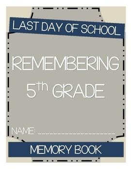 Last Day of School - Time Capsule Book
