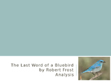 Last Word of a Bluebird By Robert Frost Analysis questions