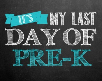 """""""Last day of..."""" printables for Pre-k - 12th grade. **BLUE"""