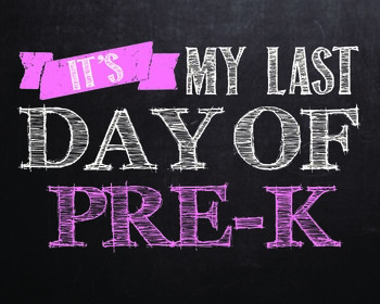 "Last day of..."" printables for Pre-k - 12th grade. **PINK COLOR**"