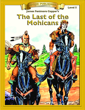 Last of the Mohicans RL5-6 Adapted and Abridged Novel