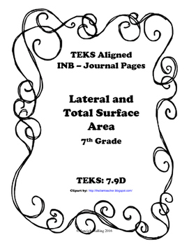 Lateral and Total Surface Area INB TEKS 7.9D