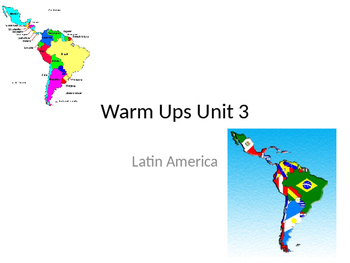 Latin America Warm Ups or Short Response