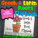 Latin and Greek Roots Flipbook (including a blank template