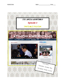 Latino Americans: Episode 6 Peril & Promise Video Guide: U