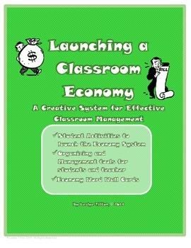 Launching a Classroom Economy:  A Creative Behavior Manage