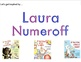 Laura Numeroff: Author as Mentor Writing Unit - Powerpoint
