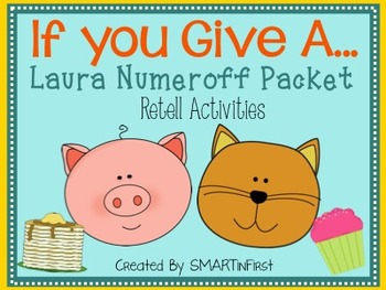 Laura Numeroff Retell Packet