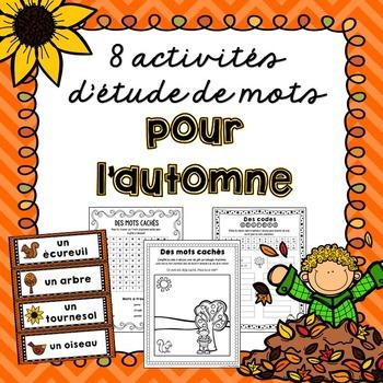 L'automne! 8 activités d'étude de mots/8 word work activit