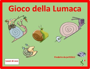 Lavori di casa (Chores in Italian) Lumaca Snail game