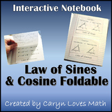Geometry/Trig ~ Law of Sine and Law of Cosine Foldable~ Fo