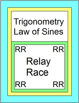 Trig - Law of Sines - RELAY RACE (8 rounds of 4 problems)