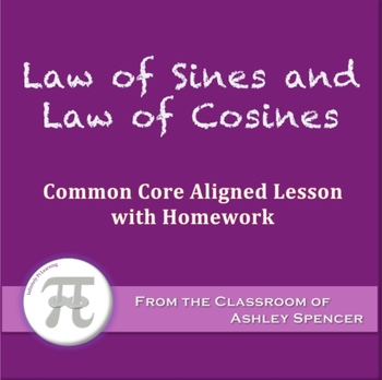 Law of Sines and Law of Cosines (Lesson with Homework)