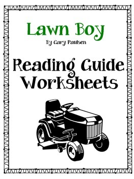"""Lawn Boy Reading Guide with Project Based """"Test"""""""