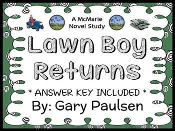 Lawn Boy Returns (Gary Paulsen) Novel Study / Comprehensio