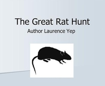 "Lawrence Yep's ""The Great Rat Hunt"" Quiz (50 Multiple Choi"