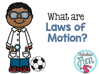 Laws of Motion: PowerPoint and Foldable