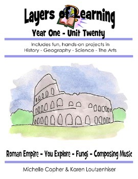 Layers of Learning Unit 1-20 Roman Empire, You Explore, Fu