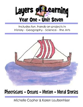 Layers of Learning Unit 1-7 - Phoenicians, Oceans, Motion,