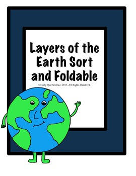 Layers of the Earth Sort and Graphic Organizer