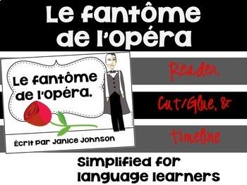 Le Fantôme de l'Opéra ~ French Reader ~Simplified for Lang