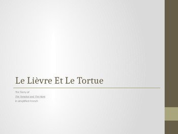 Le Lièvre et Le Tortue/ Tortoise and The Hare in French ~