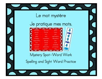Le Mot Mystère Jeux d'orthographe - Word Work and Spelling