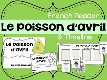 Le Poisson d'avril {en français} French Reader &Timeline