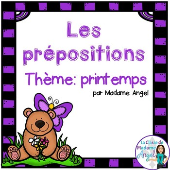 Printemps:  Spring Themed Preposition Mini-Unit in French
