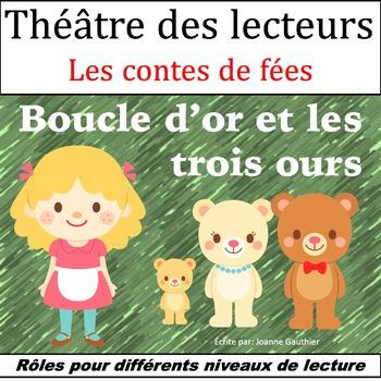 Le Théâtre des lecteurs: Boucle d'or et les Trois Ours {Go