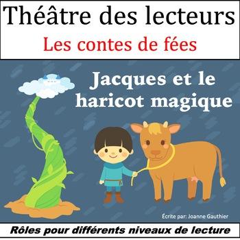 Le Théâtre des lecteurs: Jacques et le Haricot magique (Ja