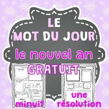 Le nouvel an FREEBIE - FRENCH Le mot du jour/Word of the D