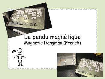 Le pendu magnétique (Magnetic Hangman) French