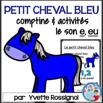 """""""Le petit cheval bleu"""" (Comptine, mots fréquents, lecture,"""