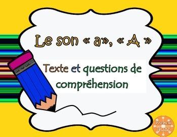 """Le son """"a"""" - texte et questions de compréhension"""