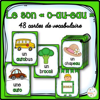 """Le son """"o"""", """"au"""", """"eau"""" - 48 cartes de vocabulaire - Frenc"""