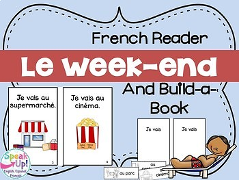 Le week-end ~French Weekend Activities Reader & Build-A-Bo
