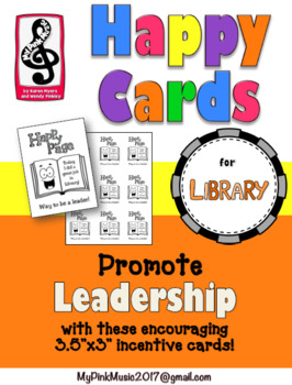 Leader in Me: incentives for LIBRARY, READING or WRITING C