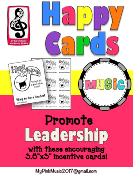 Leader in Me: leadership incentive cards for Music- HAPPY NOTES