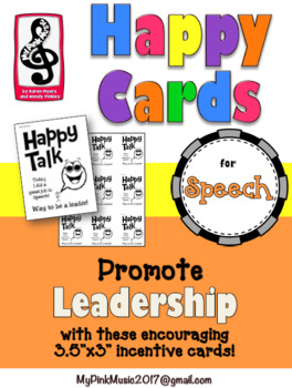 Leader in Me: leadership incentives for SPEECH- HAPPY TALK