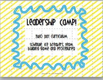 Leadership Camp - Ice Breakers, Team Building, Schedules,