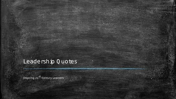 Leadership Quotes To Inspire 21st Century Learners