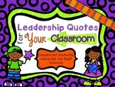 Leadership Quotes for the Classroom