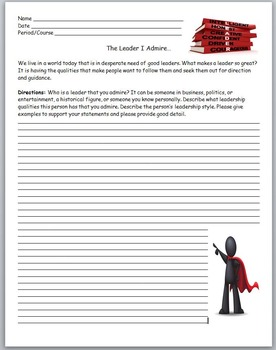 Leadership- The Leader I Admire...Essay/Writing Assignment