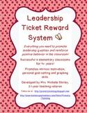 Leadership Ticket Reward System