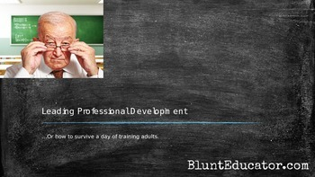 Leading Professional Development (or How to Survive a Day