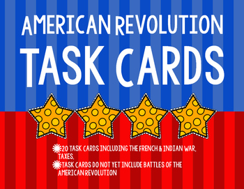 Leading to the American Revolution Task Cards
