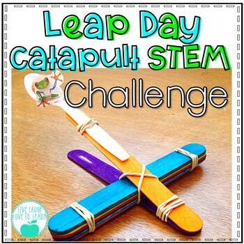 Leap Day Leap Frog Catapult STEM Challenge