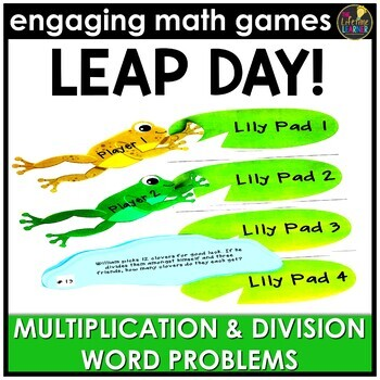 Leap Day Multiplication and Division Word Problems