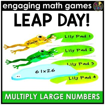 Leap Day Multiplying Multi-Digit Numbers